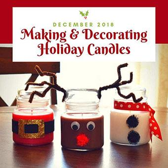 Making & Decorating Holiday Candles