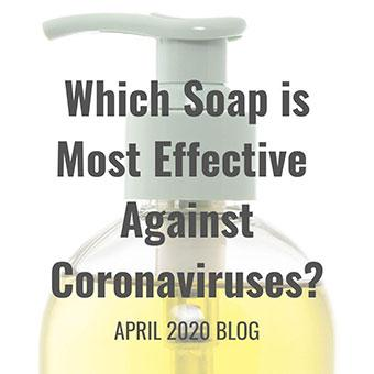 Which Soap is Most Effective Against Coronaviruses?