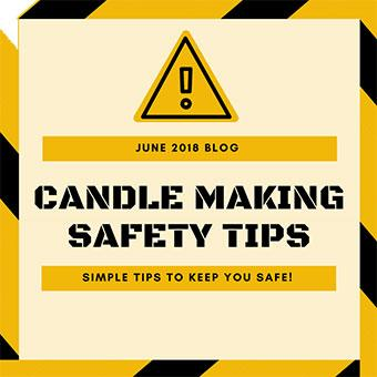 Candle Making Safety Tips