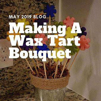 Making A Wax Tart Bouquet