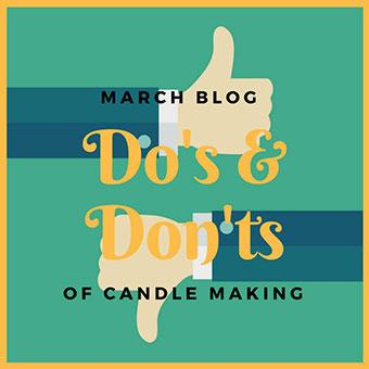 Dos and Don'ts of Candle Making