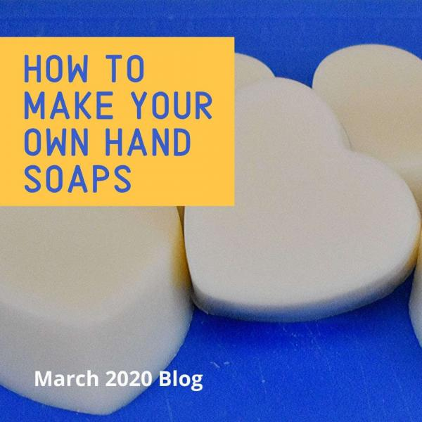 How to Make Your Own Hand Soaps