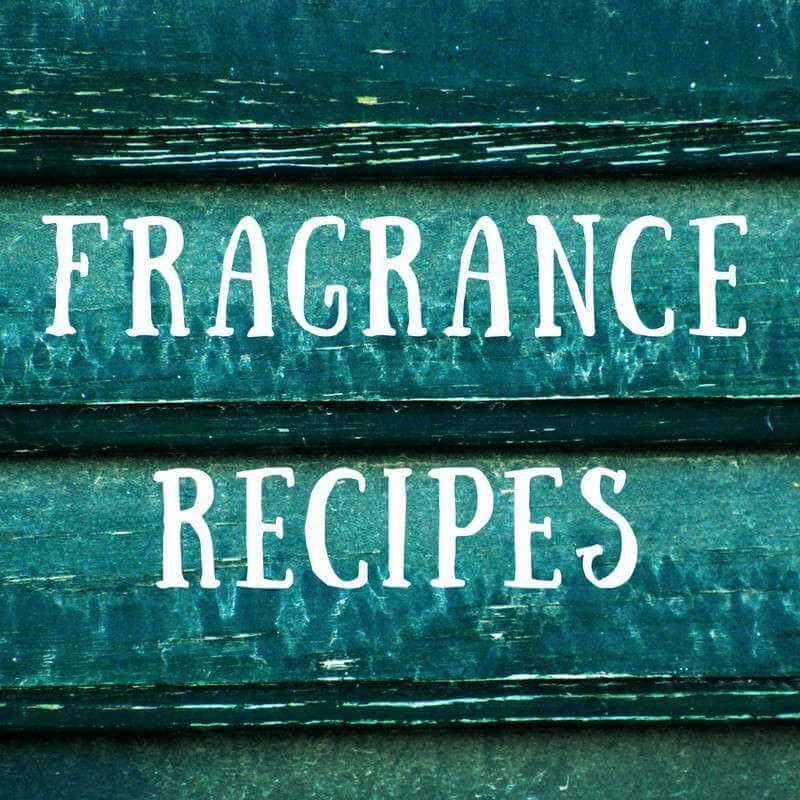 Fragrance Recipes