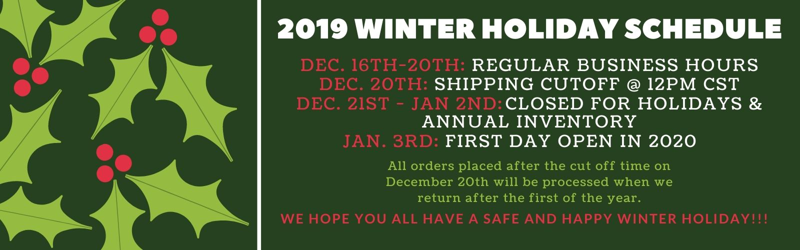 2019 WINTER HOLIDAY SCHEDULE